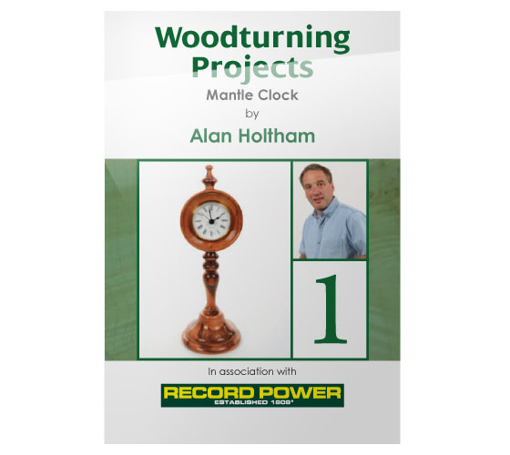 RPDVD07 Woodturning Projects DVD - Mantle Clock with Alan Holtham